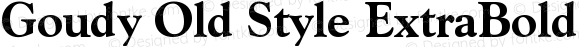 Goudy Old Style Extra Bold