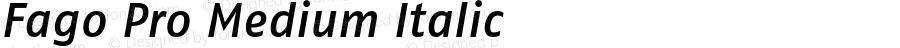 Fago Pro Medium Italic Version 7.502; 2007