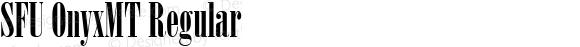 SFU OnyxMT Regular Macromedia Fontographer 4.1.5 10/19/05