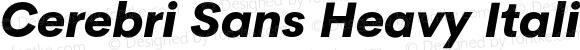 Cerebri Sans Heavy Italic