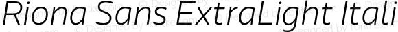 Riona Sans ExtraLight Italic