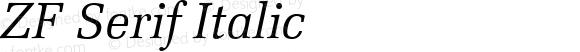 ZF Serif Italic Version 1.00