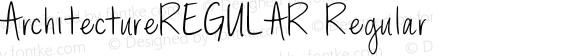 ArchitectureREGULAR Regular Version 1.072;Fontself Maker 1.1.1