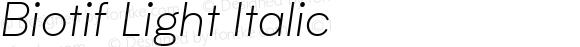 Biotif Light Italic