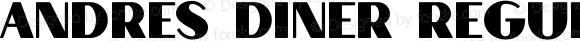 Andres Diner Regular Version 1.000;PS 001.001;hotconv 1.0.56