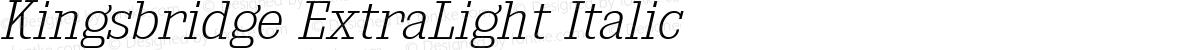 Kingsbridge ExtraLight Italic