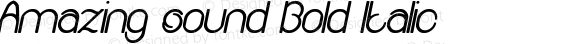 Amazing sound Bold Italic Version 1.00 April 30, 2017, initial release