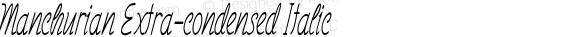 Manchurian Extra-condensed Italic