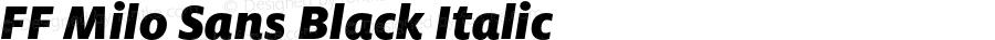 FF Milo Sans Black Italic Version 7.504; 2006; Build 1002