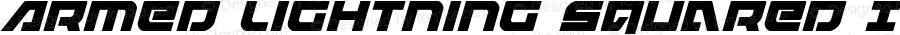 Armed Lightning Squared Italic Italic Version 1.0; 2017