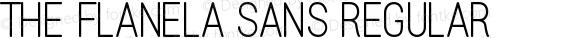 The Flanela Sans Regular Version 1.001