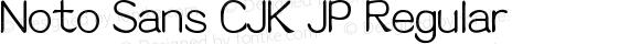 Noto Sans CJK JP Regular Version 1.00 May 7, 2017, initial release