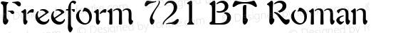 Freeform 721 BT Roman