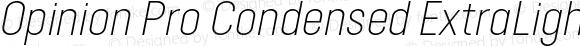 Opinion Pro Condensed ExtraLight Italic