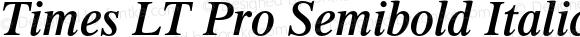 Times LT Pro Semibold Italic Version 1.000;PS 001.000;hotconv 1.0.38