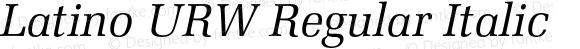 Latino URW Regular Italic