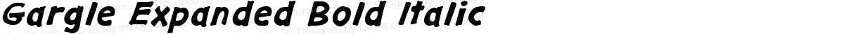 Gargle Expanded Bold Italic
