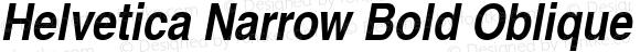 Helvetica Narrow Bold Oblique