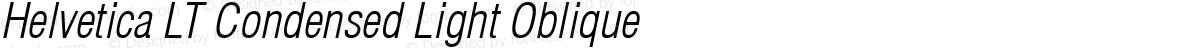 Helvetica LT Condensed Light Oblique