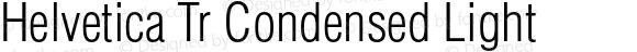 Helvetica Tr Condensed Light