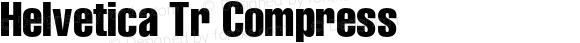Helvetica Tr Compress OTF 1.000;PS 001.001;Core 1.0.38