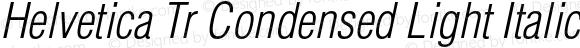 Helvetica Tr Condensed Light Italic
