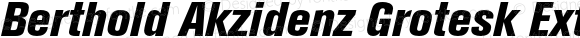 Berthold Akzidenz Grotesk Extra Bold Condensed Italic