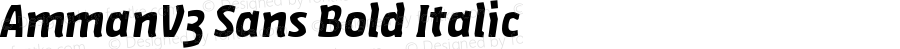 AmmanV3 Sans Bold Italic Version 1.001