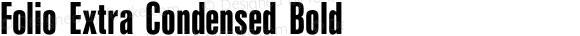 Folio Extra Condensed Bold Version 1.000;PS 1.10;hotconv 1.0.49