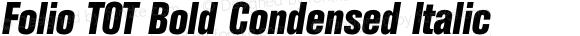 Folio TOT Bold Condensed Italic
