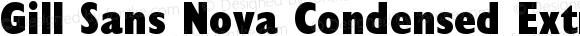 Gill Sans Nova Condensed ExtraBold