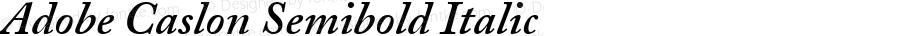 Adobe Caslon Semibold Italic Oldstyle Figures