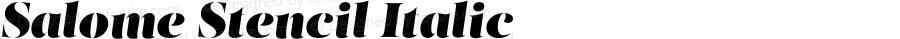 Salome Stencil Italic Version 1.000