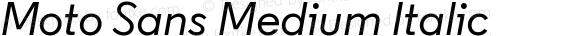 Moto Sans Medium Italic