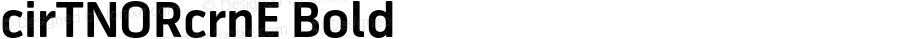 cirTNORcrnE Bold OTF 1.000;PS 001.001;Core 1.0.29