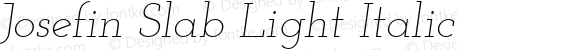 Josefin Slab Light Italic