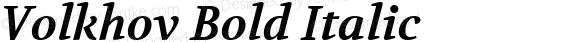 Volkhov Bold Italic