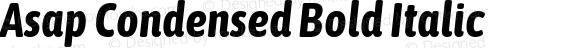 Asap Condensed Bold Italic