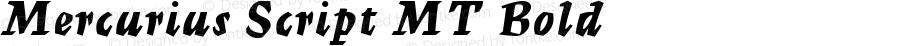 Mercurius Script MT Bold Version 0.71