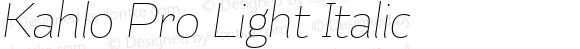 Kahlo Pro Light Italic