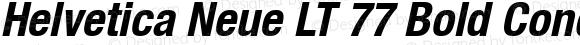 Helvetica Neue LT 77 Bold Condensed Oblique