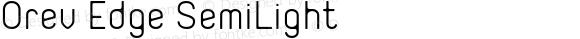 Orev Edge SemiLight