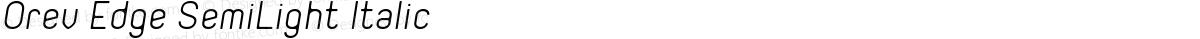 Orev Edge SemiLight Italic