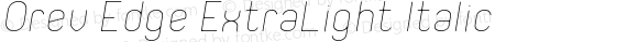 Orev Edge ExtraLight Italic