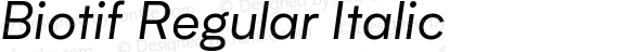 Biotif Regular Italic