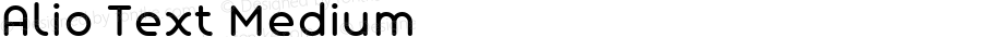 Alio Text Medium Version 1.002;PS 001.002;hotconv 1.0.88;makeotf.lib2.5.64775