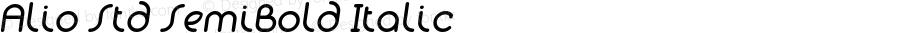 Alio Std SemiBold Italic Version 1.002;PS 001.002;hotconv 1.0.88;makeotf.lib2.5.64775