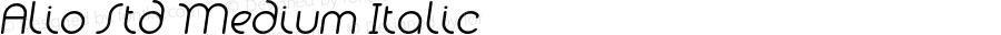 Alio Std Medium Italic Version 1.002;PS 001.002;hotconv 1.0.88;makeotf.lib2.5.64775