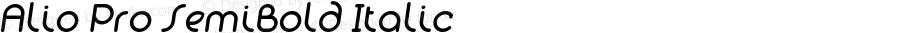 Alio Pro SemiBold Italic Version 1.003;PS 001.003;hotconv 1.0.88;makeotf.lib2.5.64775