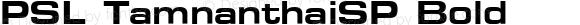 PSL TamnanthaiSP Bold Version 1.0; 2004; release October 2004
